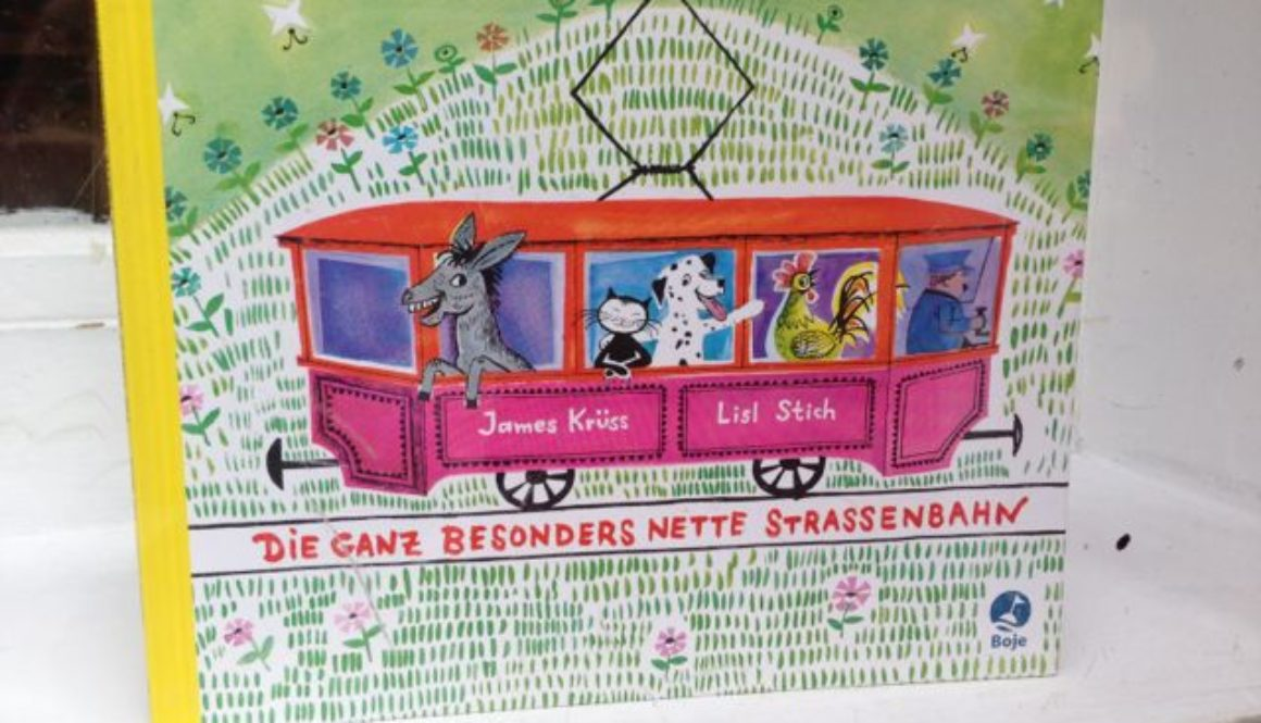 Sounds like a great book: Die Ganz Besonders Nette Strassenbahn ... English: A totally especially nice tram.