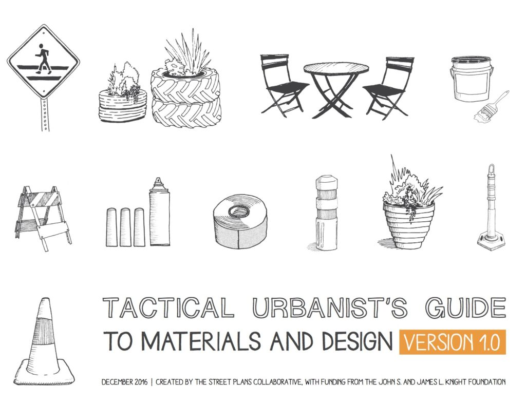 Tactical Urbanist's Guide to Materials and  Design by the Street Plans Collaborative (December 2016).