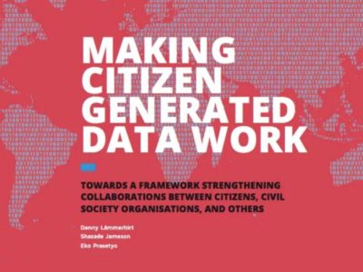 Report: Making Citizen Generated Data Work, December 2016.